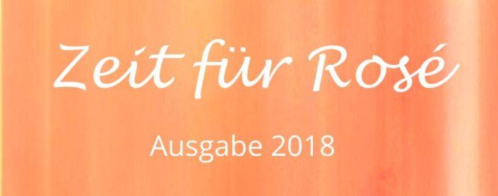 """Weinprobe """"Zeit für Rosé"""" - Ausgabe 2018"""