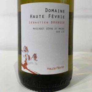 HAUTE FÉVRIE – Muscadet Sèvre & Maine S/Lie von Domaine Haute Févrie